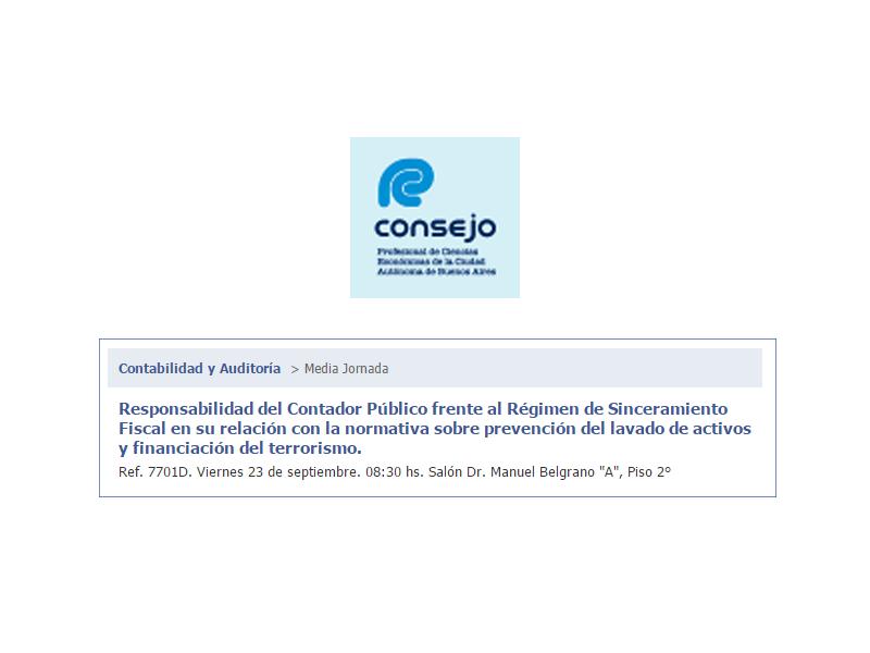 Responsabilidad del Contador Público frente al Régimen de Sinceramiento Fiscal en su relación con la normativa sobre prevención del lavado de activos y financiación del terrorismo.