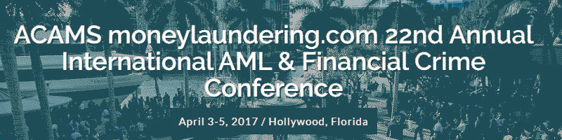 22nd Annual International AML & Financial Crime Conference –  Hollywood, Florida