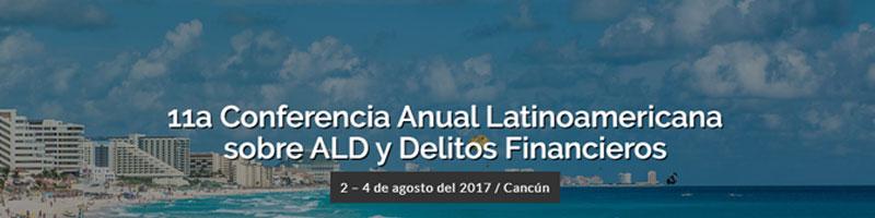 11ª Conferencia Anual Latinoamericana sobre ALD y Delitos Financieros
