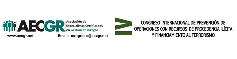 IV Congreso Internacional de Prevención de Operaciones con Recursos de Procedencia Ilícita y Financiamiento al Terrorismo